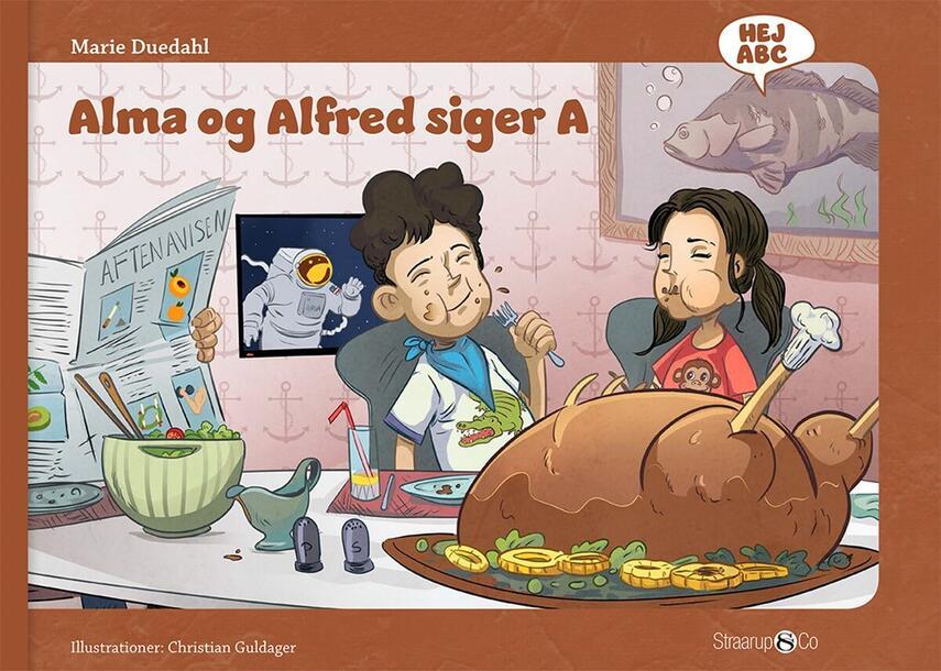 Marie Duedahl, Christian Guldager: Alma og Alfred siger A
