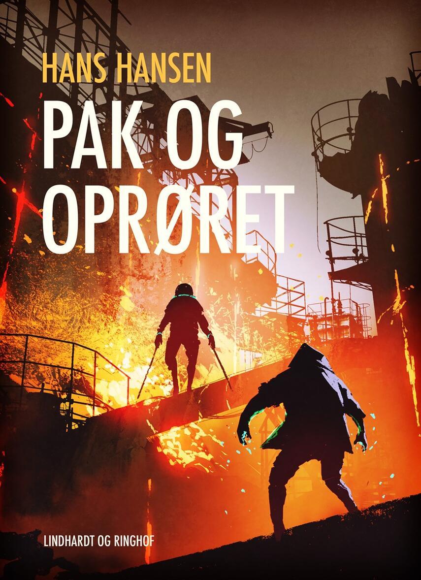 Hans Hansen (f. 1939): Pak og oprøret