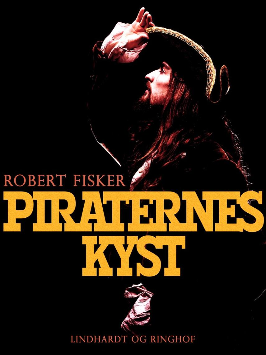 Robert Fisker: Piraternes kyst