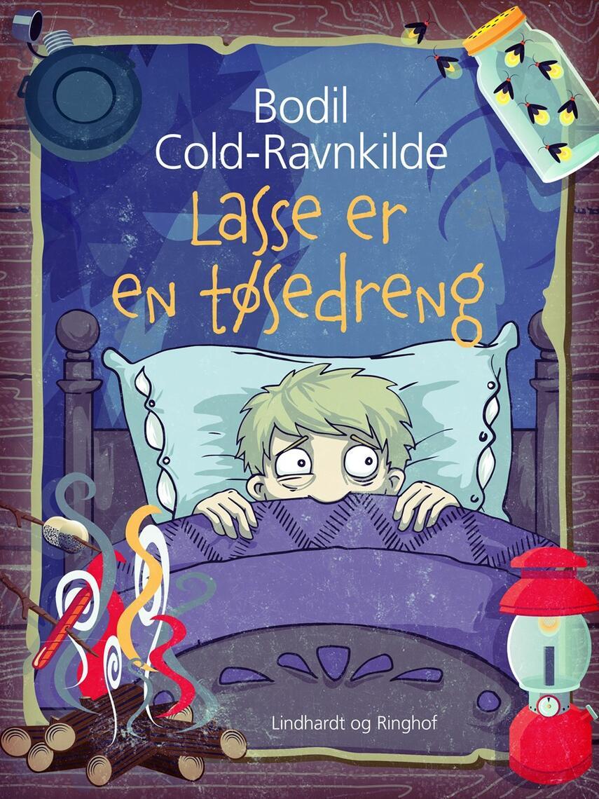 Bodil Cold-Ravnkilde: Lasse er en tøsedreng -