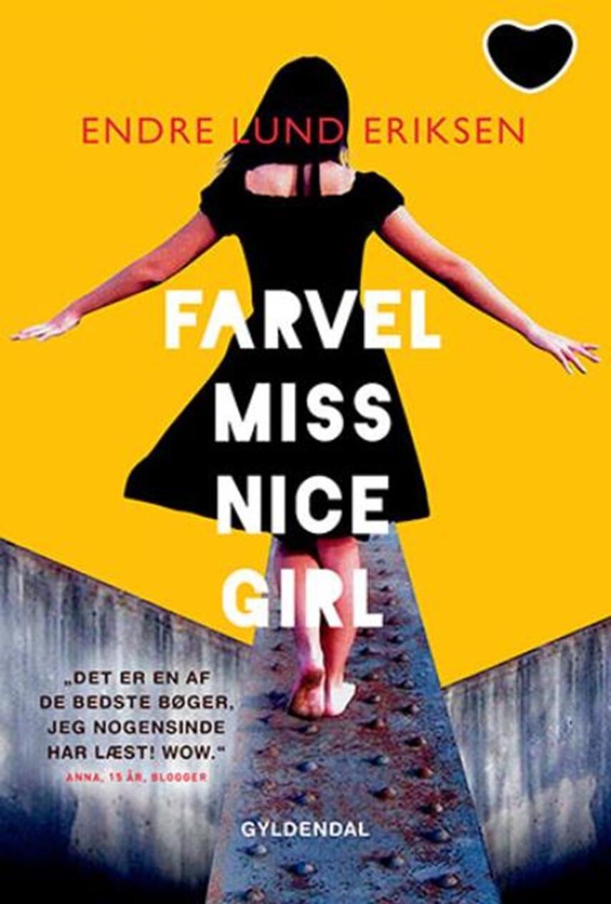 Endre Lund Eriksen: Farvel miss nice girl