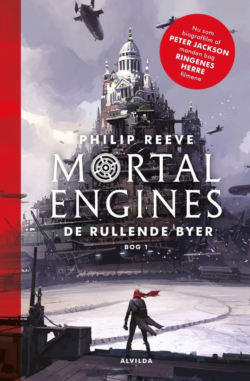 Philip Reeve: Mortal engines - de rullende byer