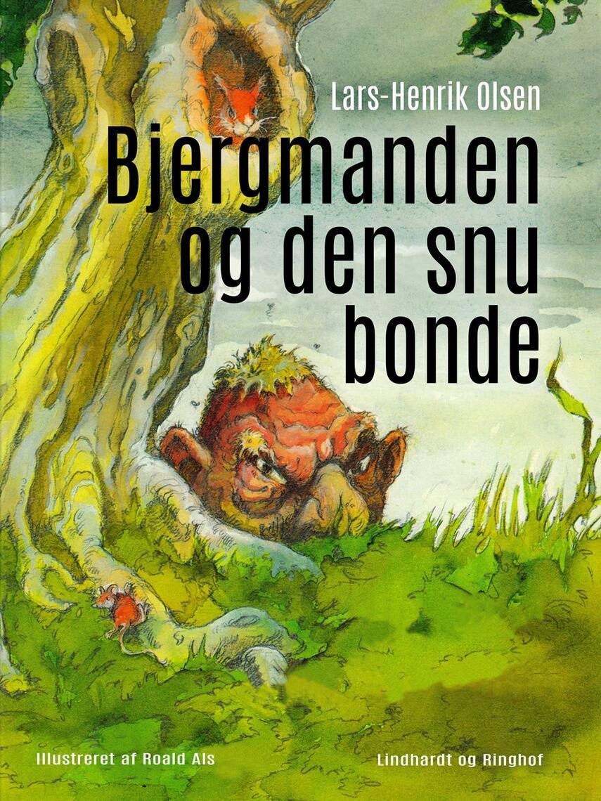 Lars-Henrik Olsen (f. 1946): Bjergmanden og den snu bonde