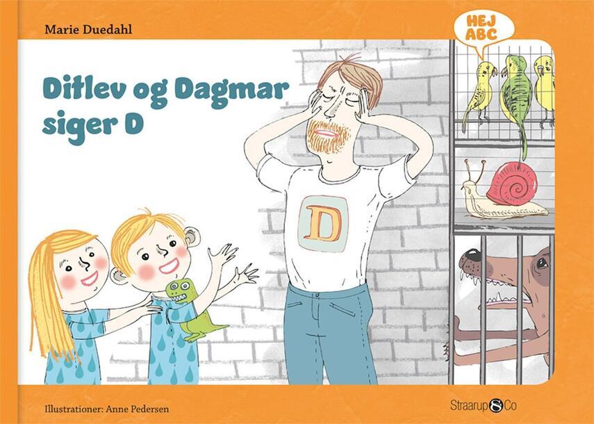 Marie Duedahl, Anne Pedersen: Ditlev og Dagmar siger D