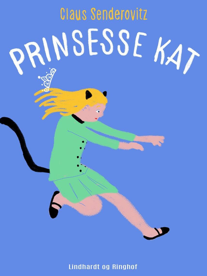 Claus Senderovitz: Prinsesse Kat