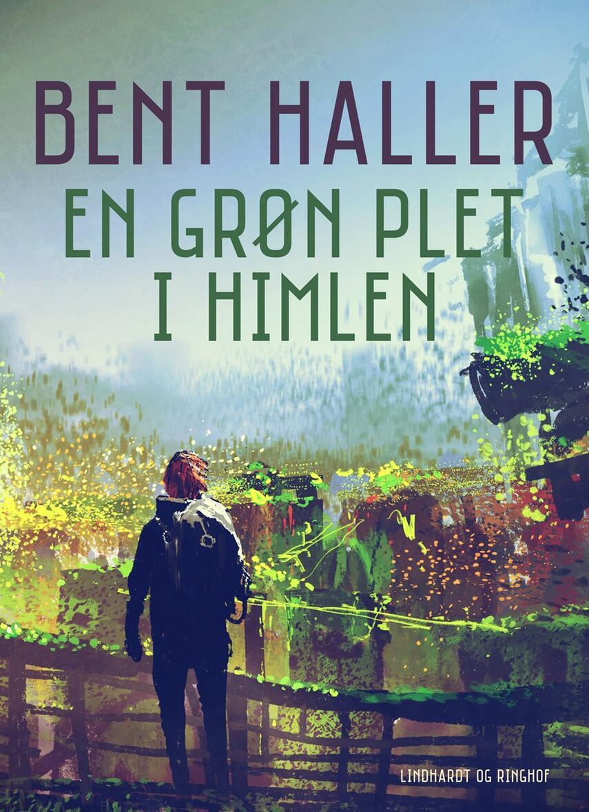 Bent Haller: En grøn plet i himlen