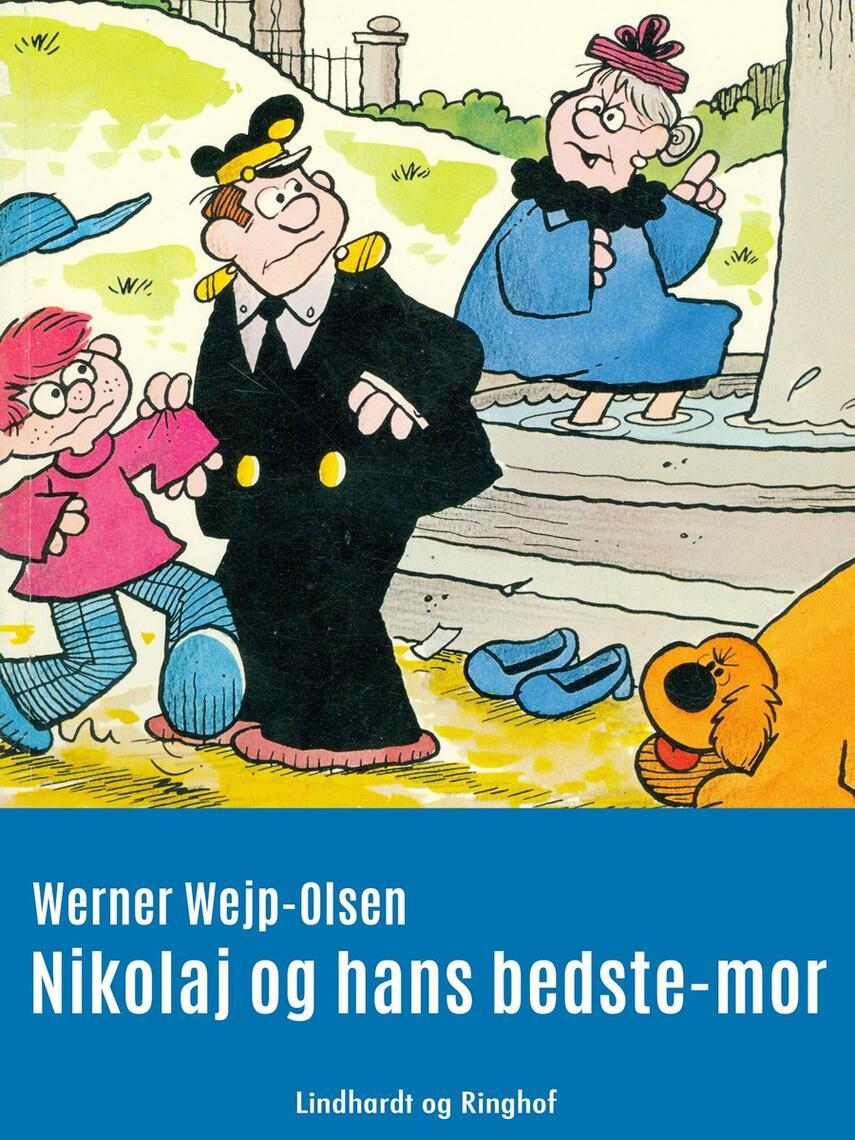 Werner Wejp-Olsen: Nikolaj og hans bedste-mor