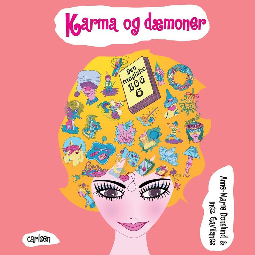 Anne-Marie Donslund, Inez Gavilanes: Karma og dæmoner