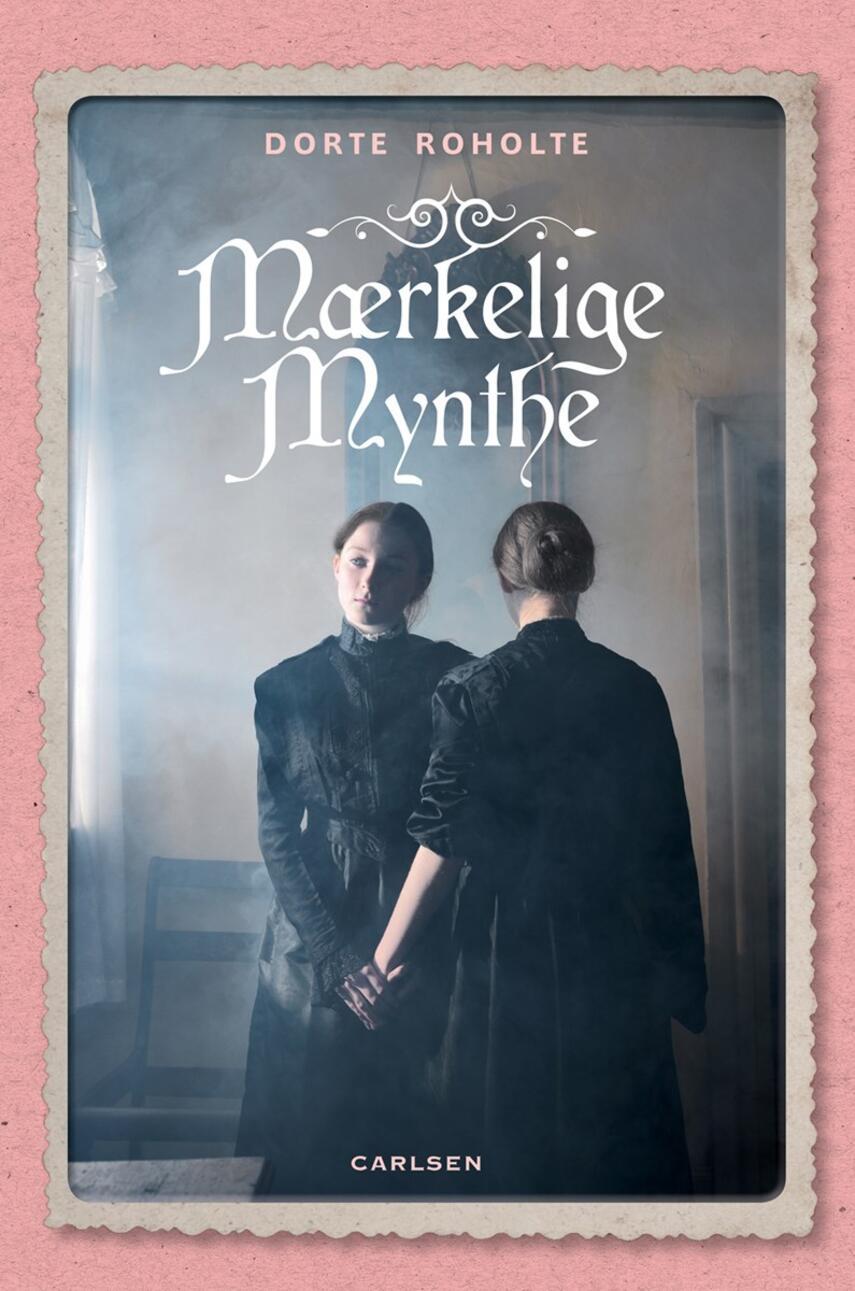 Dorte Roholte: Mærkelige Mynthe