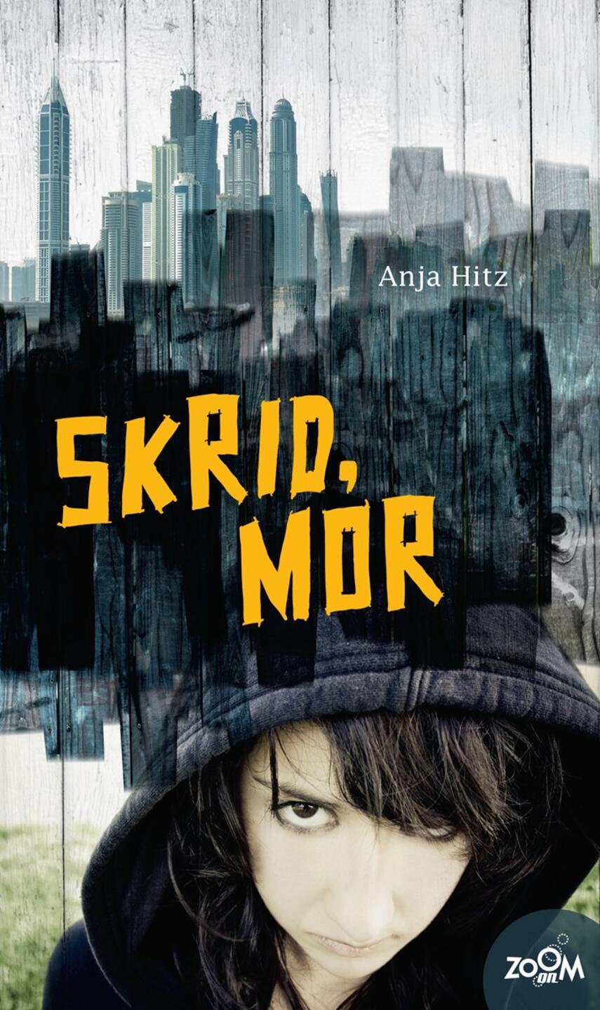 Anja Hitz: Skrid, mor