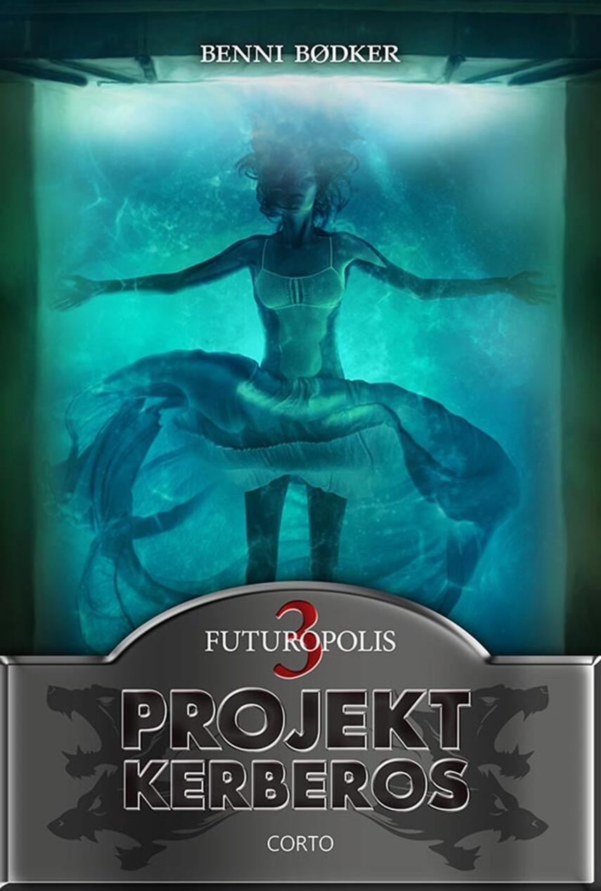 Benni Bødker: Projekt Kerberos. 3, Futuropolis
