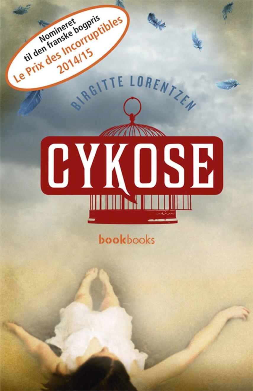 Birgitte Lorentzen: Cykose