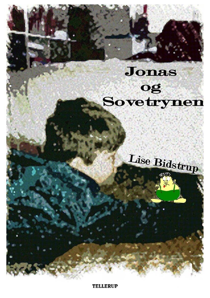Lise Bidstrup: Jonas og Sovetrynen