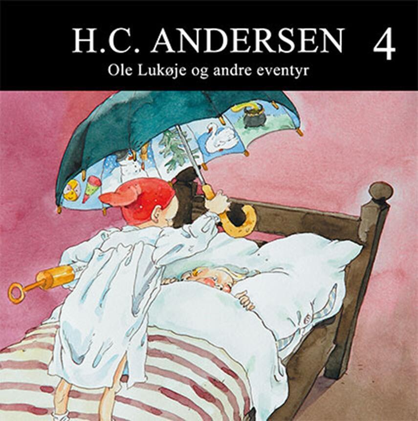 H. C. Andersen (f. 1805): Ole Lukøje