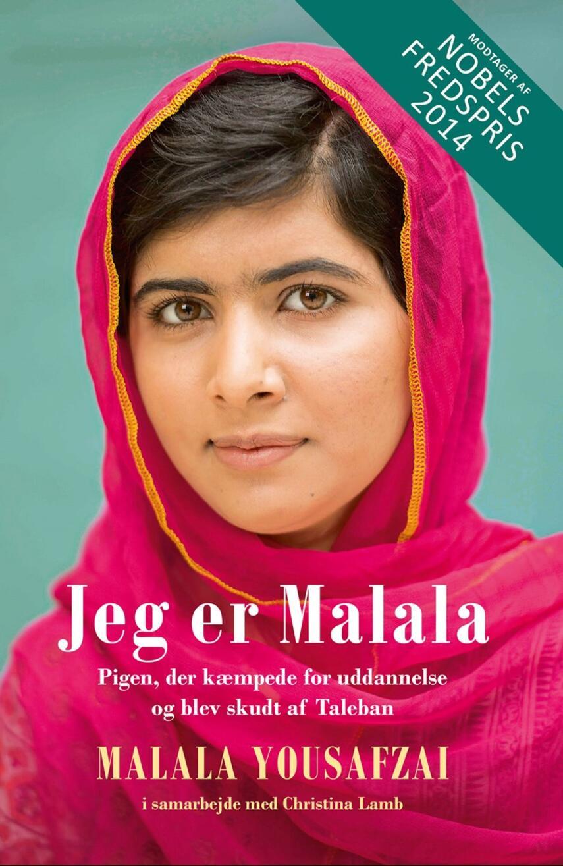 Malala Yousafzai (f. 1997): Jeg er Malala : pigen der kæmpede for uddannelse og blev skudt af Taleban