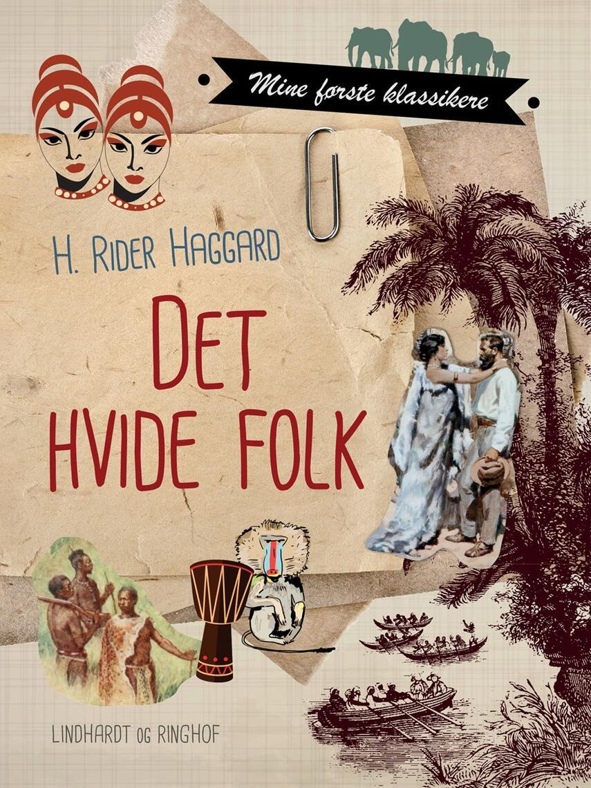 H. Rider Haggard: Det hvide folk