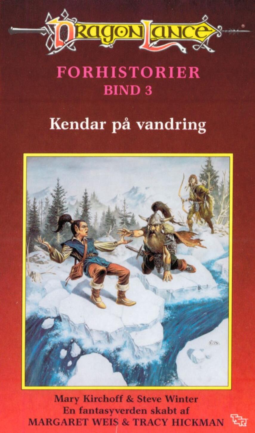 Mary Kirchoff, Steve Winter: Kendar på vandring