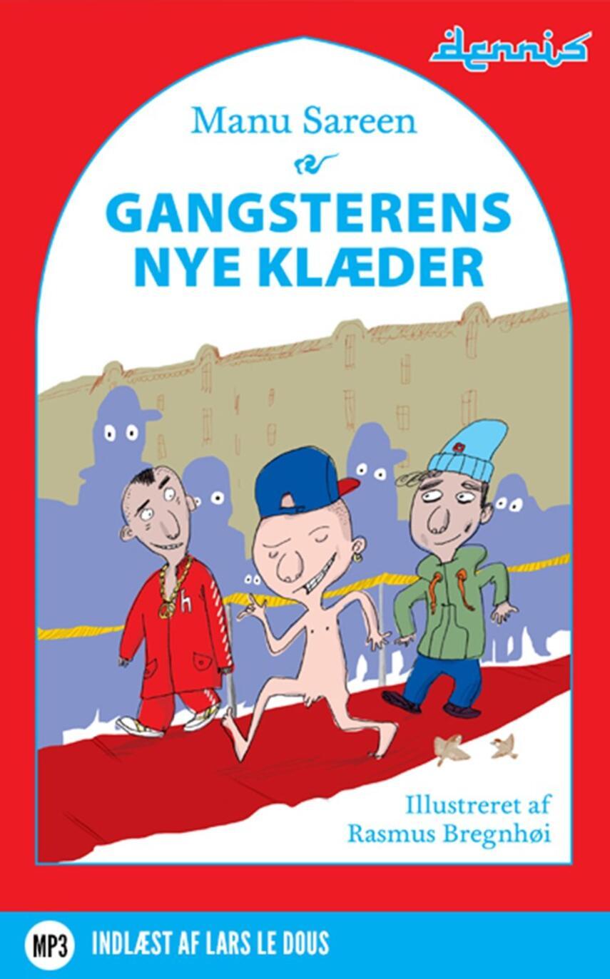 Manu Sareen: Gangsterens nye klæder
