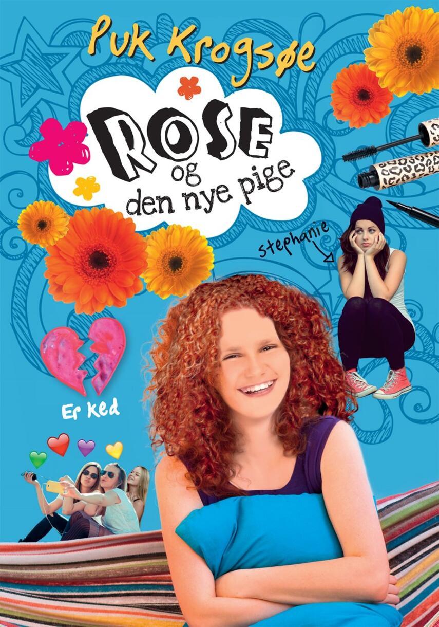 Puk Krogsøe: Rose og den nye pige
