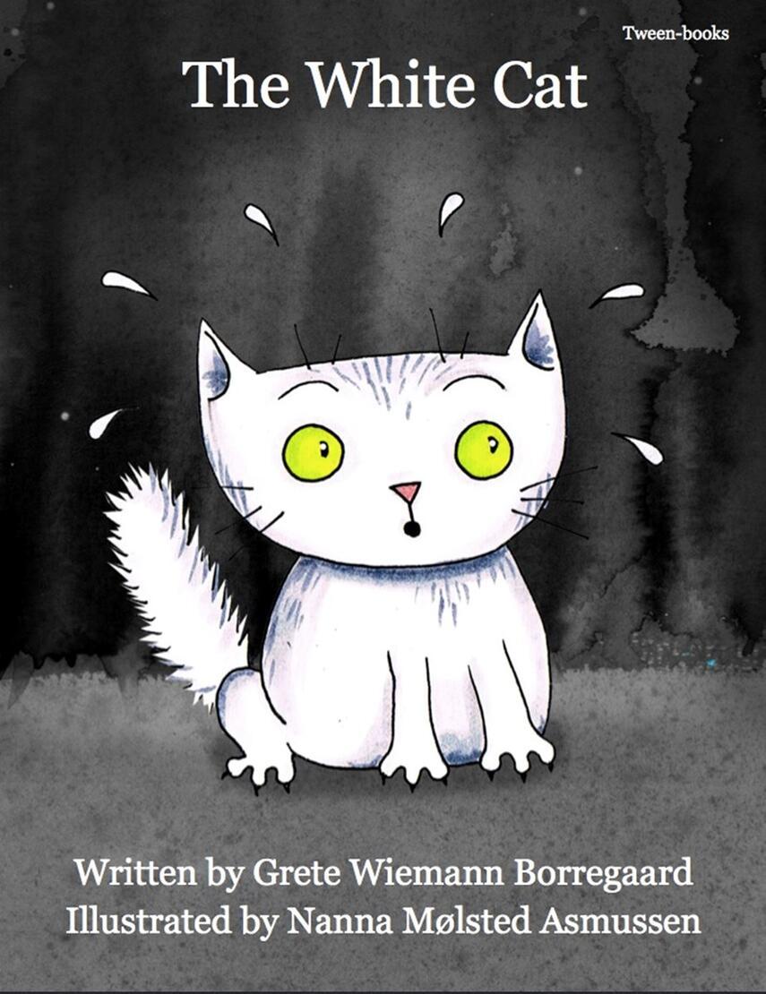 Grete Wiemann Borregaard, Nanna Mølsted Asmussen: The white cat