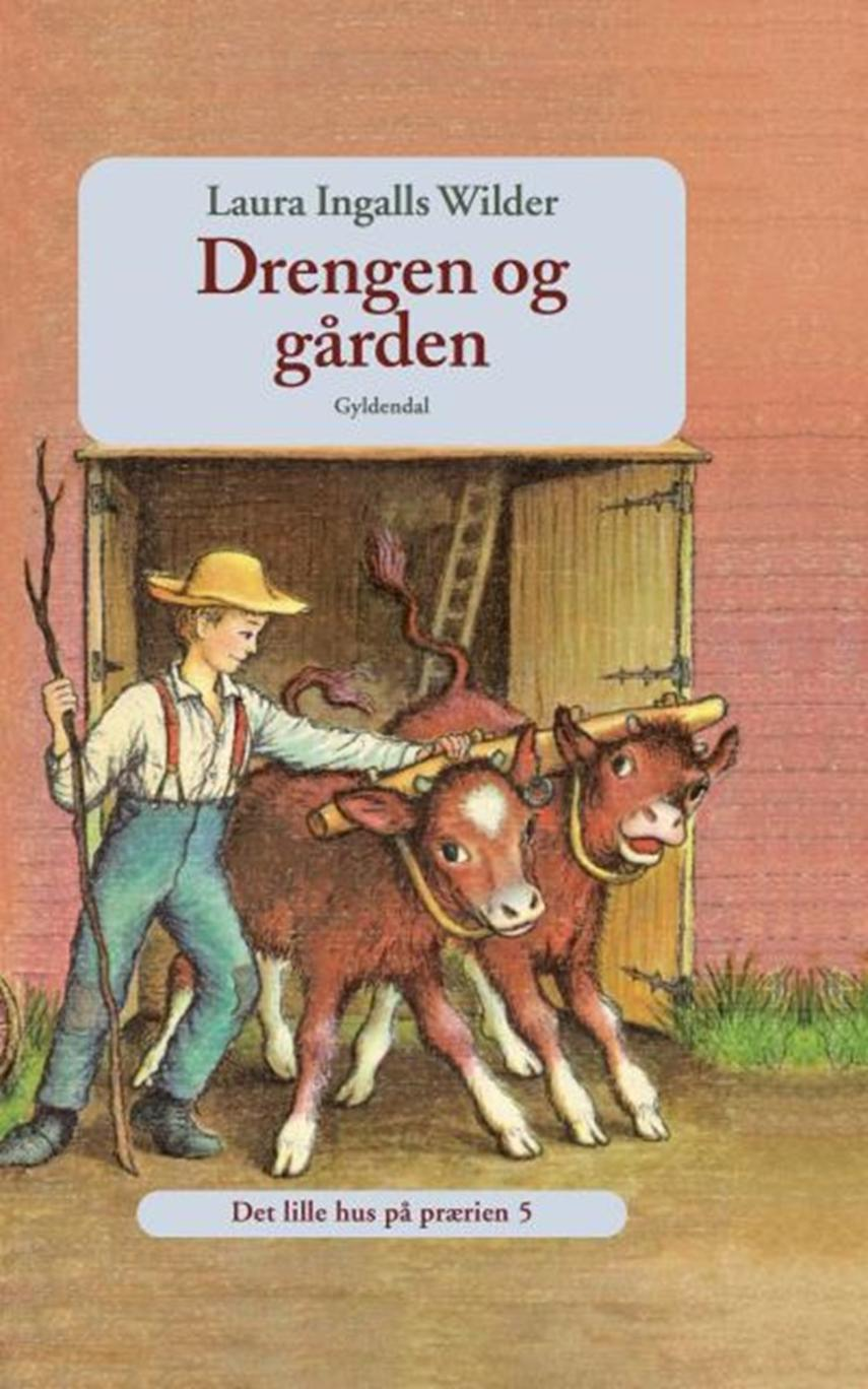 Laura Ingalls Wilder: Drengen og gården