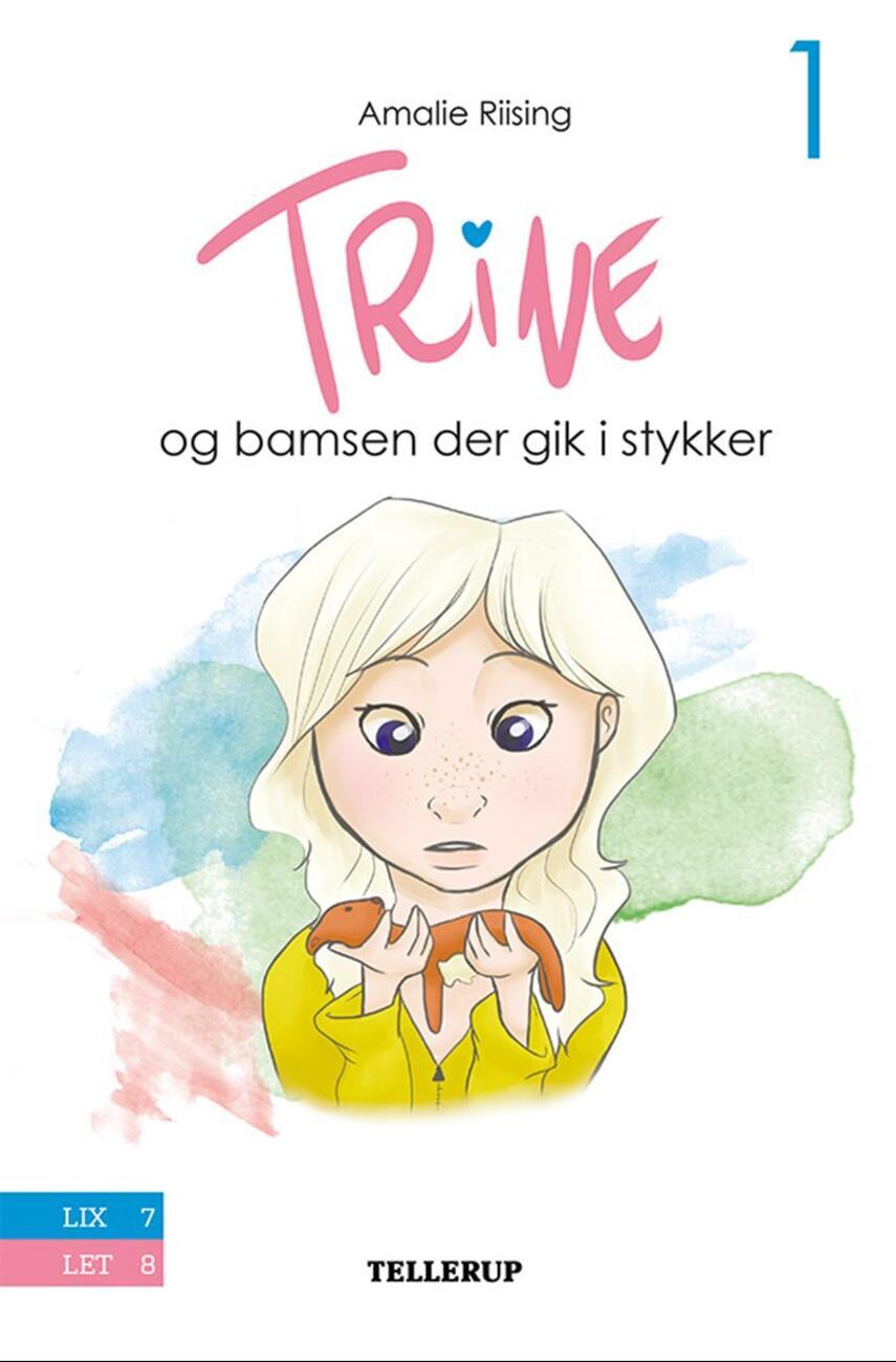 Amalie Riising: Trine og bamsen der gik i stykker