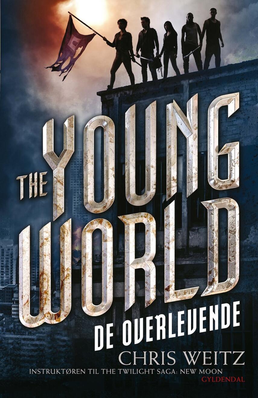 Chris Weitz: The young world - de overlevende