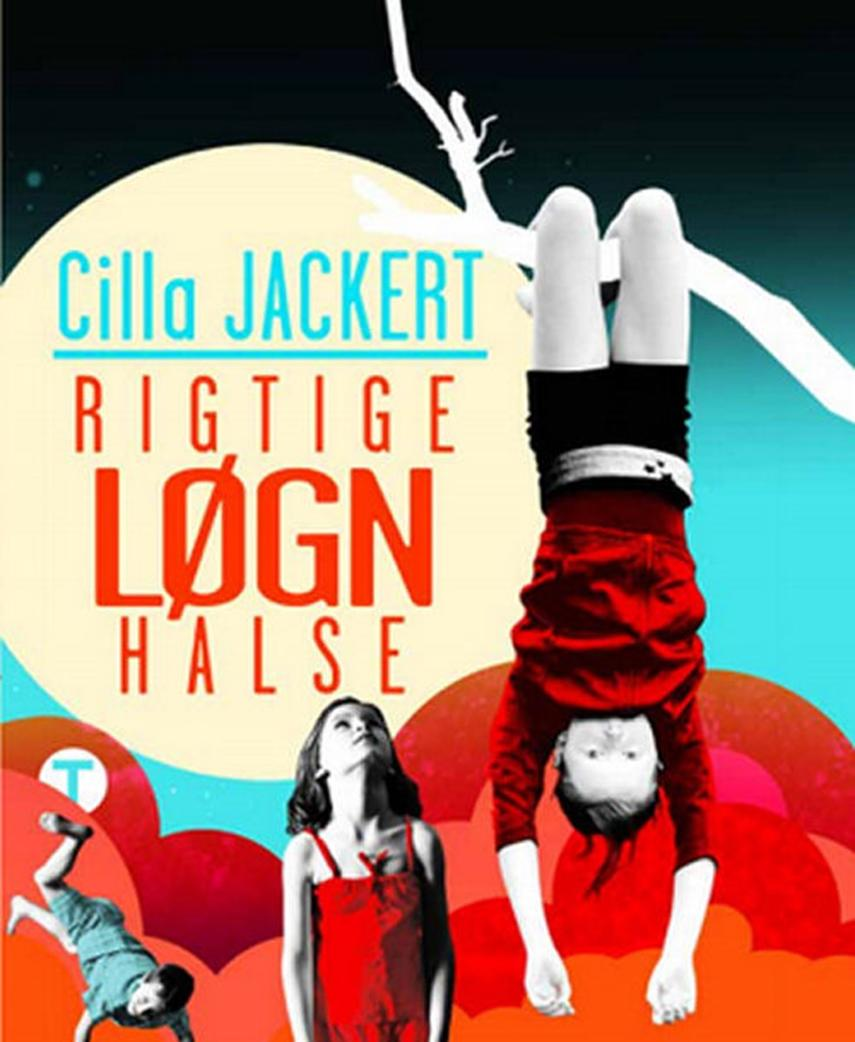 Cilla Jackert: Rigtige løgnhalse