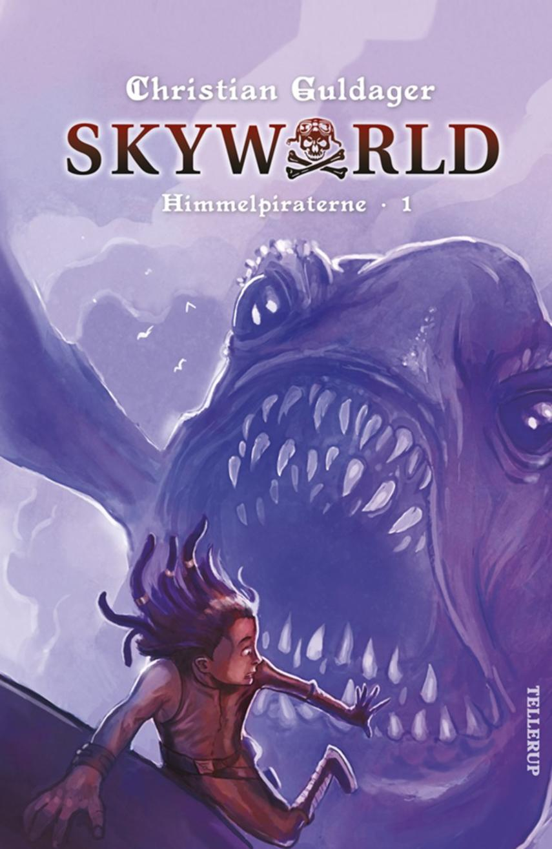 Christian Guldager: Skyworld. 1, Himmelpiraterne