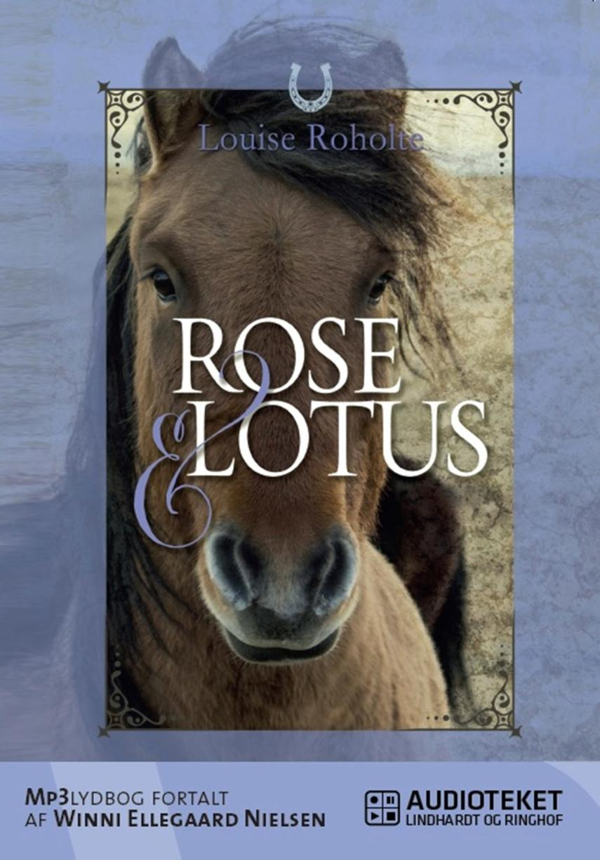 Louise Roholte: Rose & Lótus