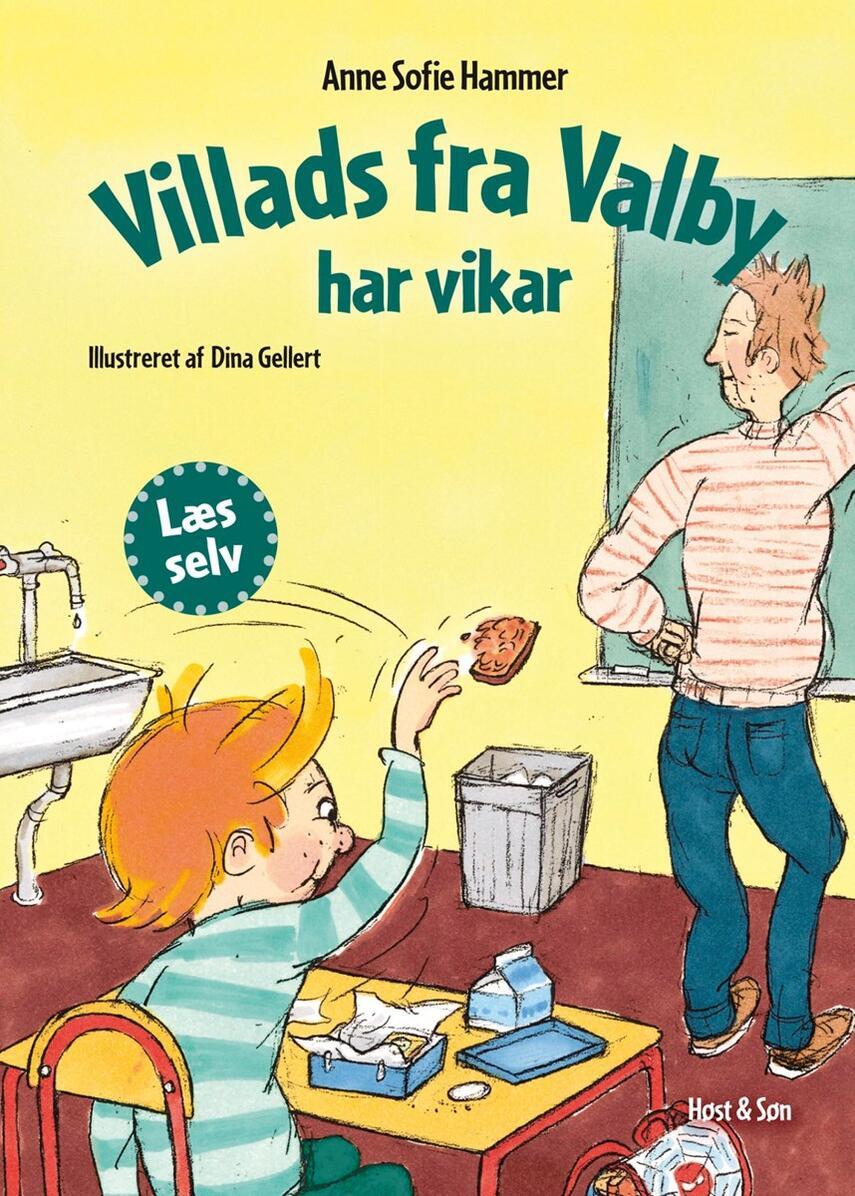 Anne Sofie Hammer (f. 1972-02-05): Villads fra Valby har vikar