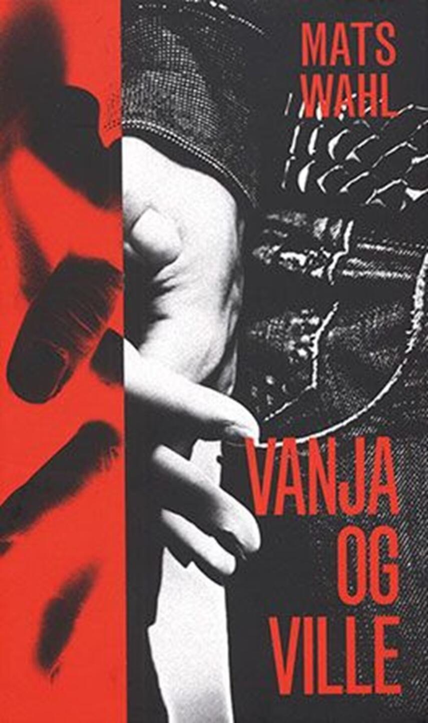 Mats Wahl: Vanja og Ville
