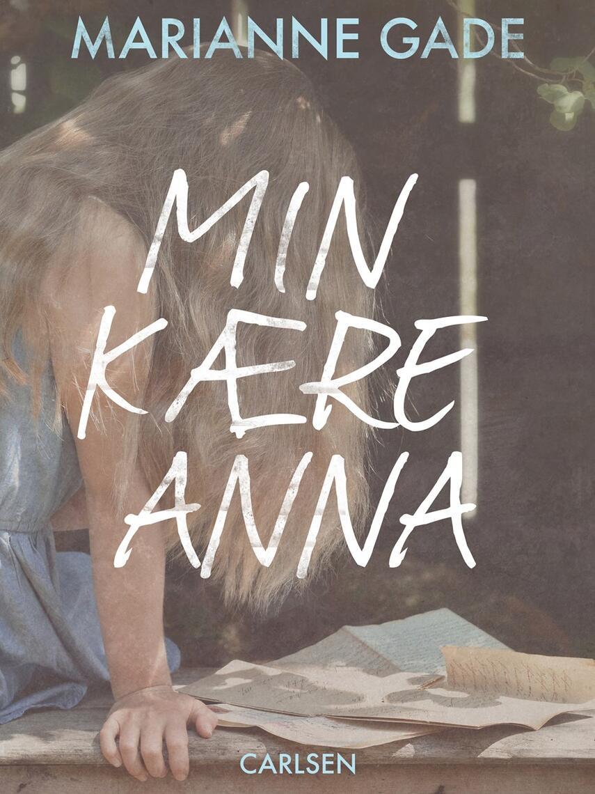 Marianne Gade: Min kære Anna