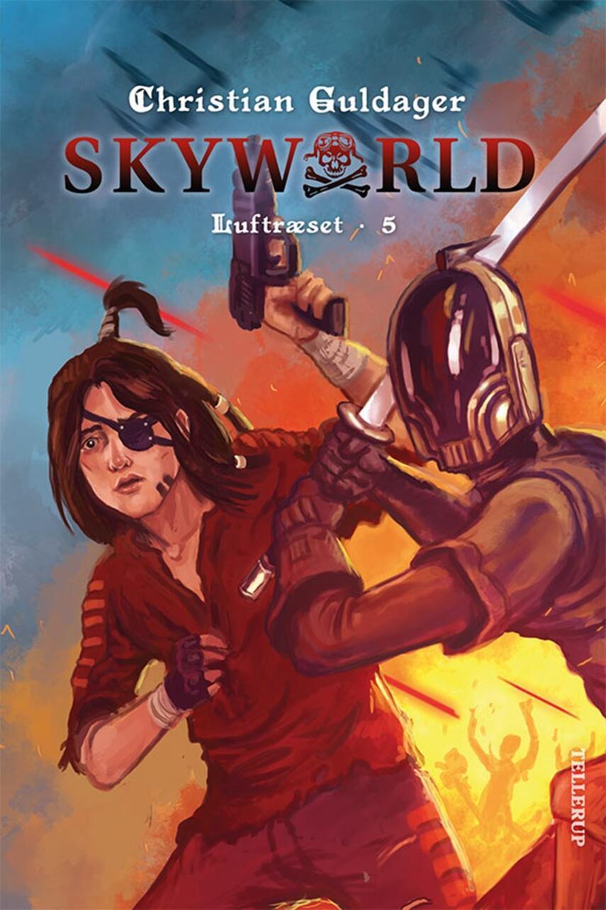 Christian Guldager: Skyworld. 5, Luftræset