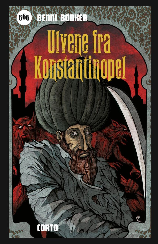 Benni Bødker: Ulvene fra Konstantinopel