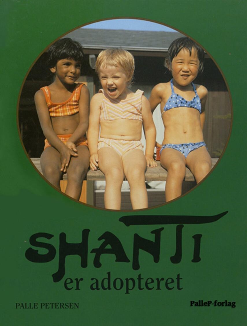 Palle Petersen (f. 1943): Shanti er adopteret