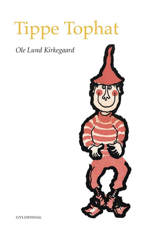 Ole Lund Kirkegaard: Tippe Tophat