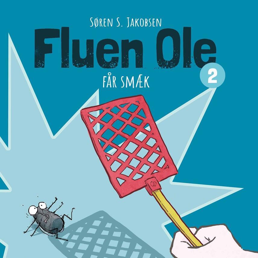 Søren S. Jakobsen: Fluen Ole får smæk