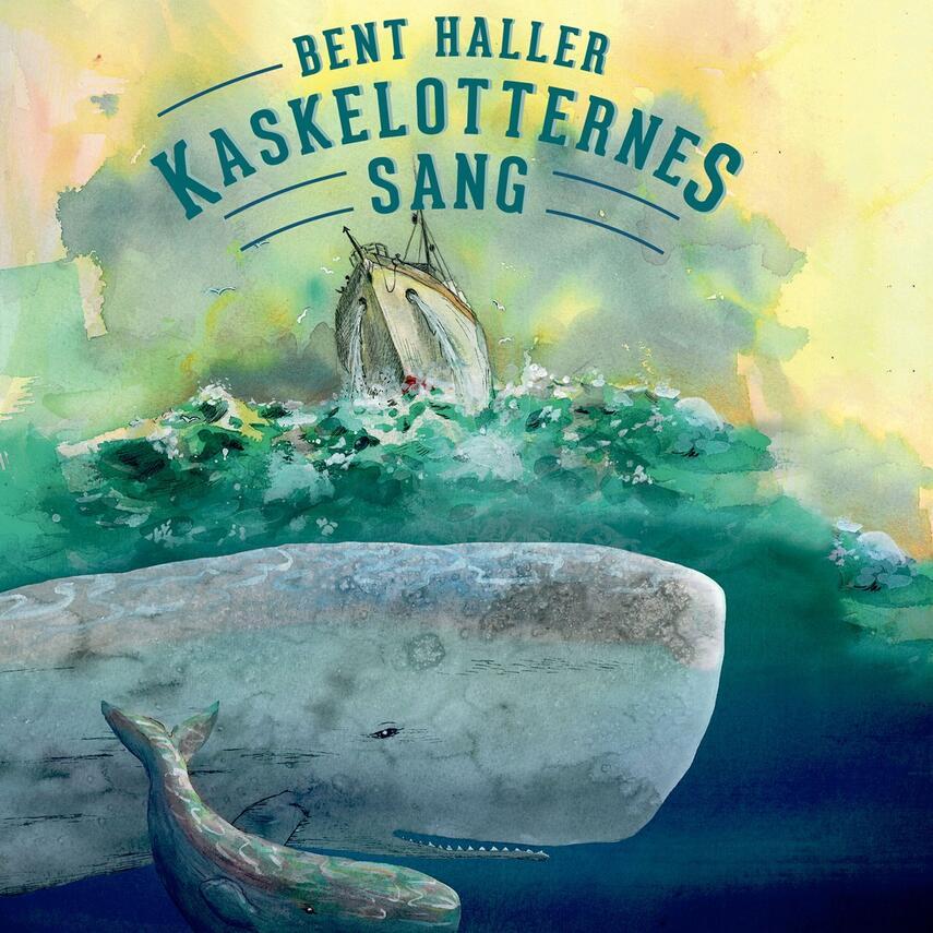 Bent Haller: Kaskelotternes sang
