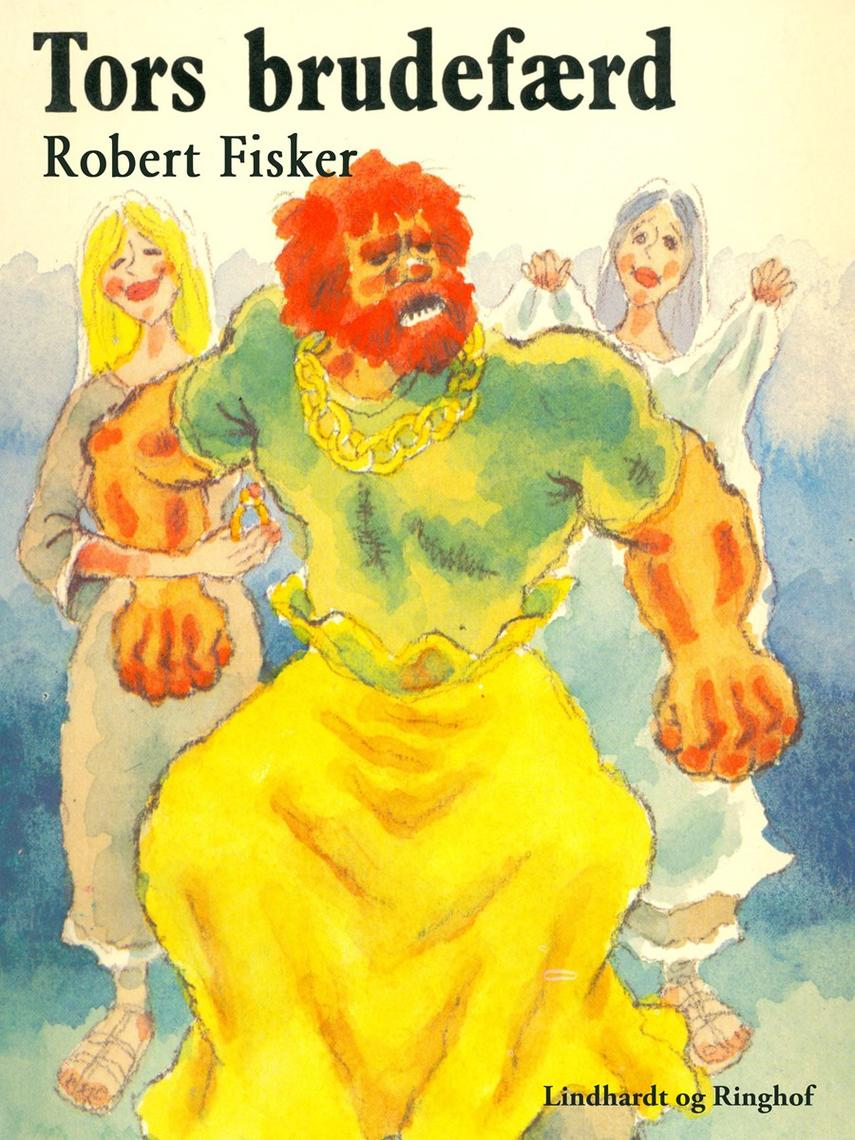 Robert Fisker: Tors brudefærd