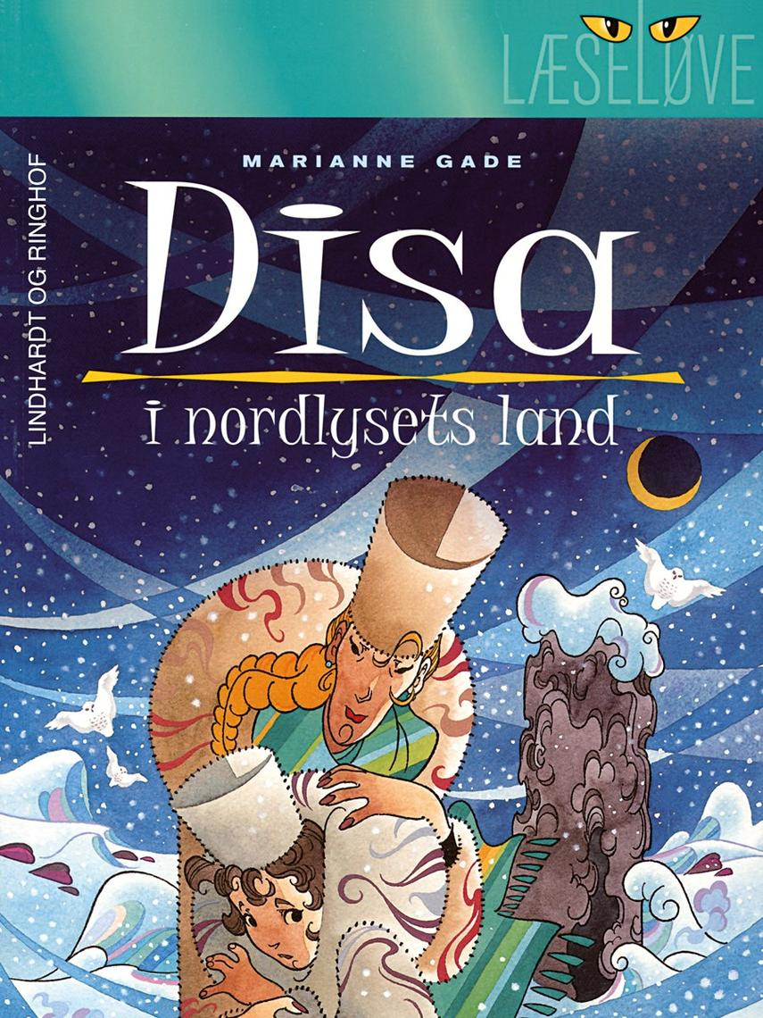 Marianne Gade: Disa i nordlysets land