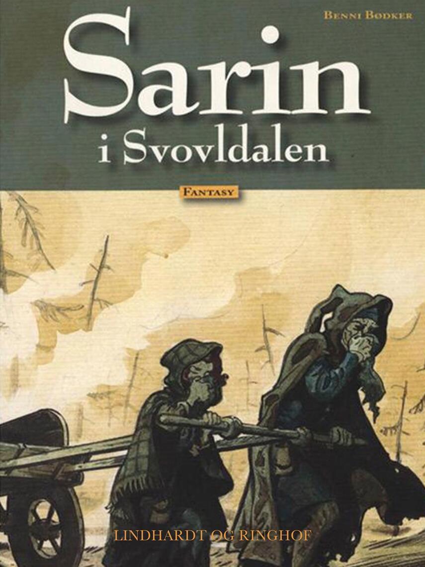 Benni Bødker: Sarin i Svovldalen