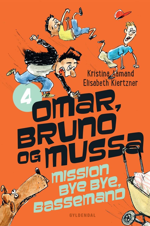 Kristina Aamand, Elisabeth Kiertzner: Omar, Bruno og Mussa mission bye bye, Bassemand