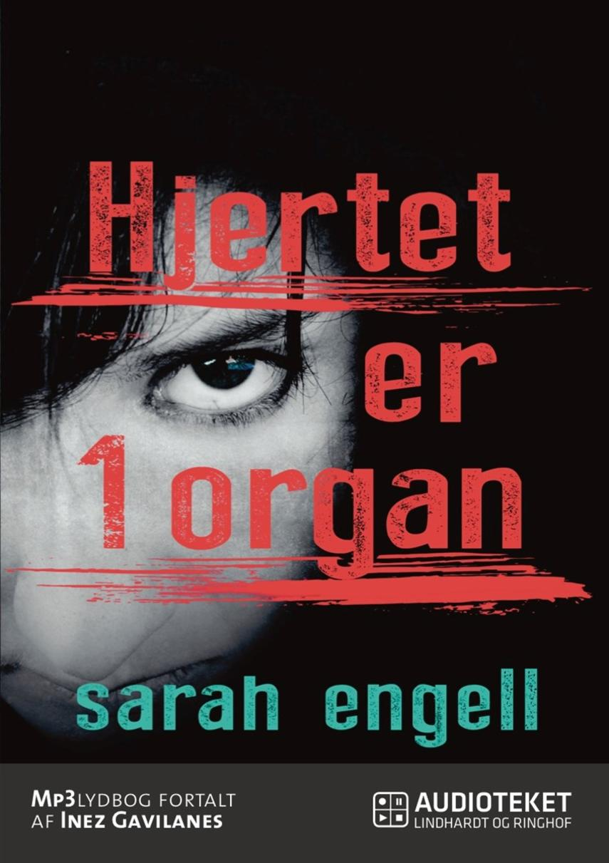 Sarah Engell: Hjertet er 1 organ