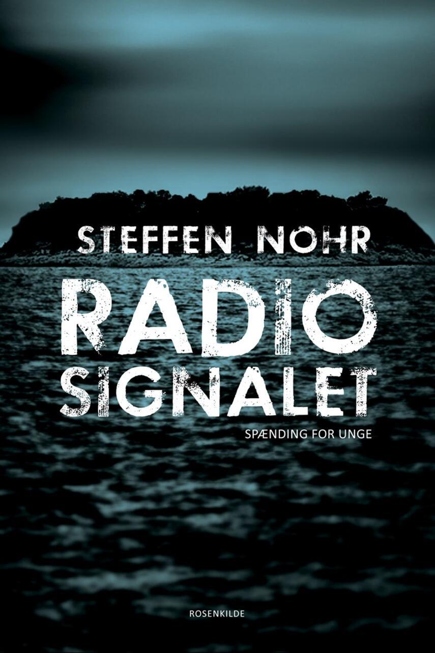 Steffen Nohr: Radiosignalet : spændingsroman
