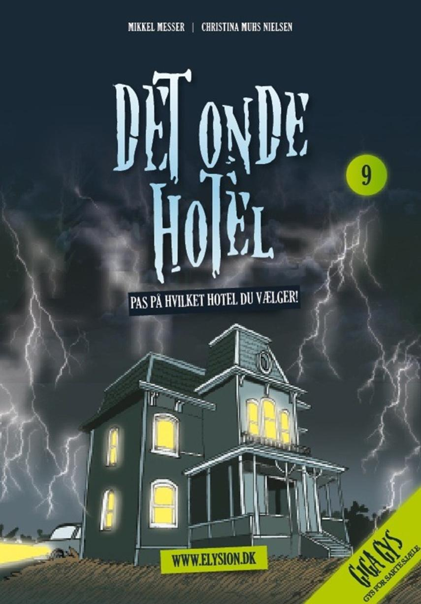 Mikkel Messer: Det onde hotel