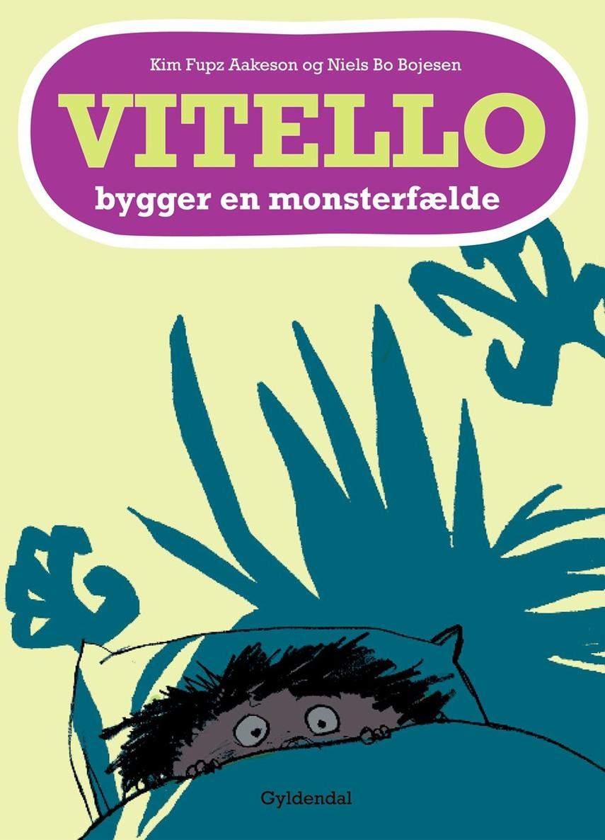 Kim Fupz Aakeson: Vitello bygger en monsterfælde