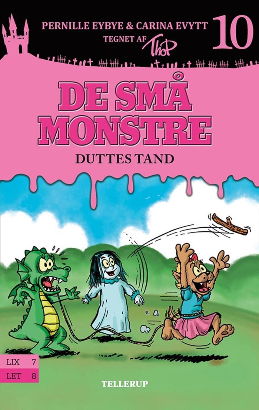 Pernille Eybye, Carina Evytt: De små monstre - Duttes tand