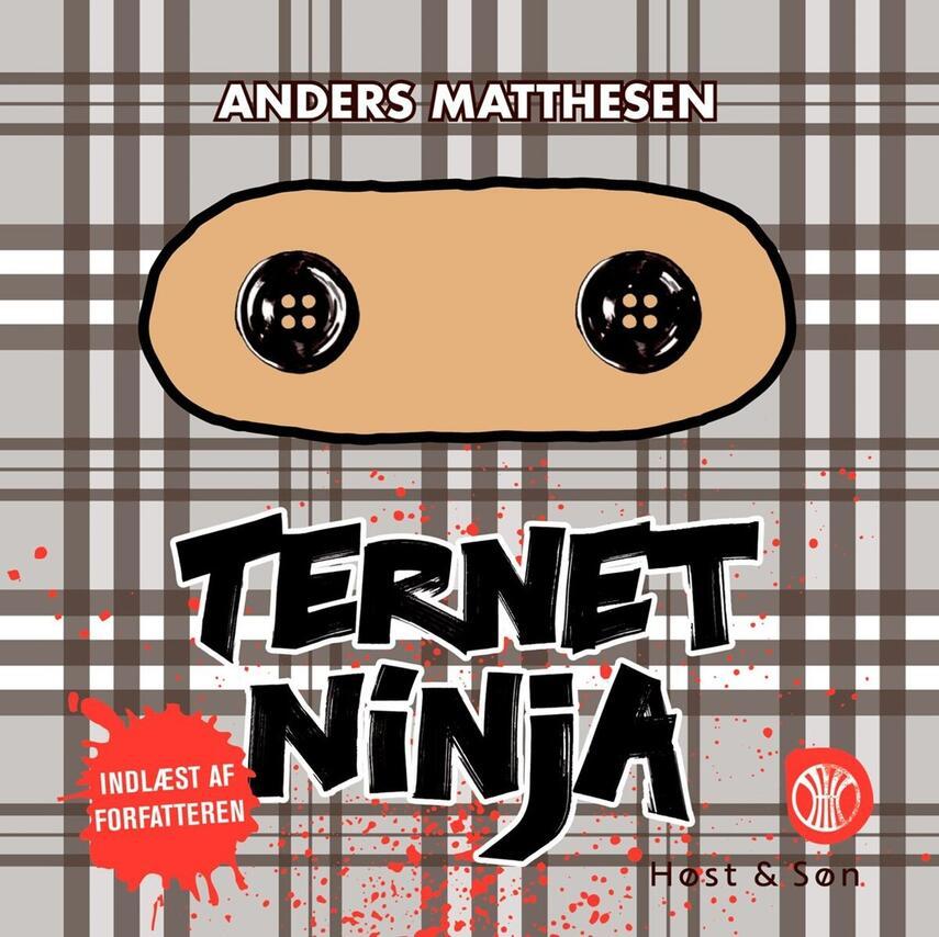 Anders Matthesen: Ternet Ninja. 1