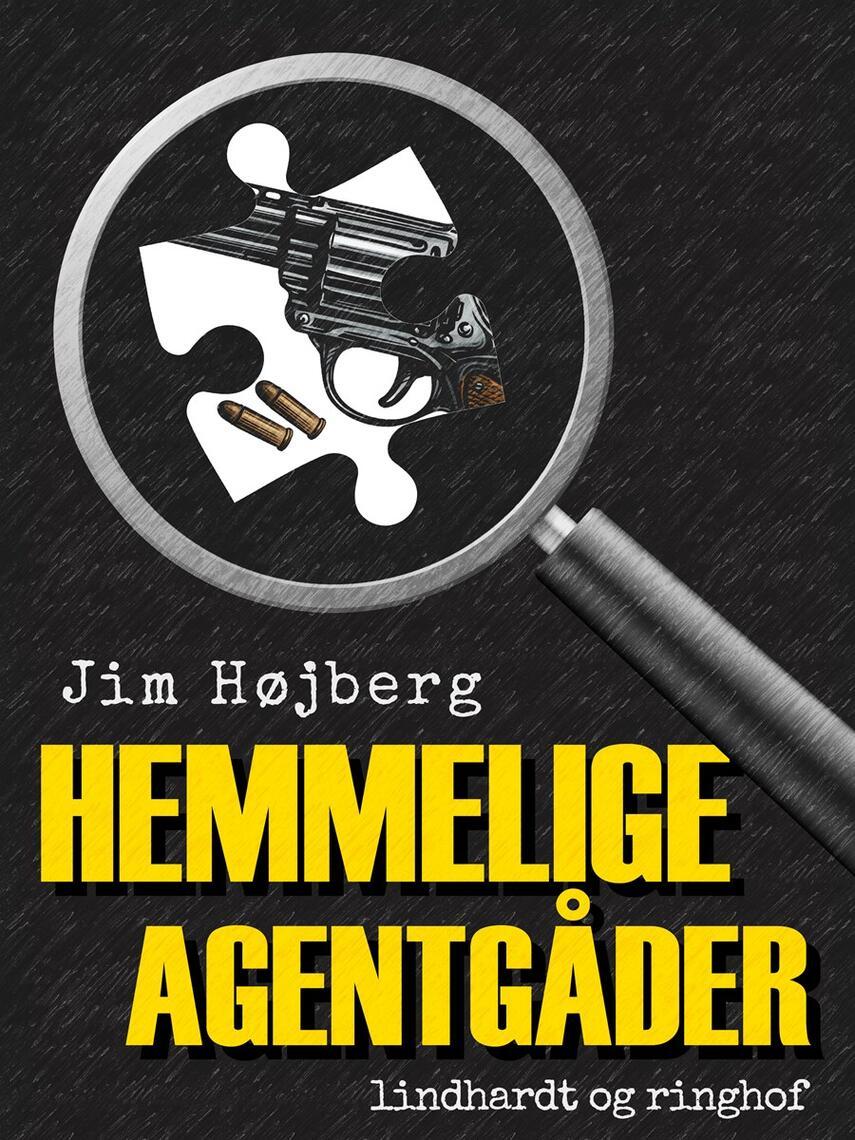 Jim Højberg: Hemmelige agentgåder